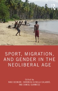 Cover Sport, Migration, and Gender in the Neoliberal Age