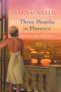 Cover Three Months in Florence