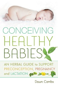 Cover Conceiving Healthy Babies