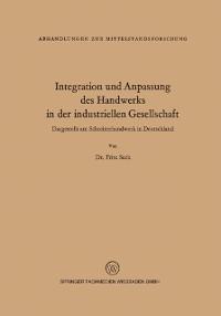 Cover Integration und Anpassung des Handwerks in der industriellen Gesellschaft