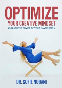Cover Optimize Your Creative Mindset
