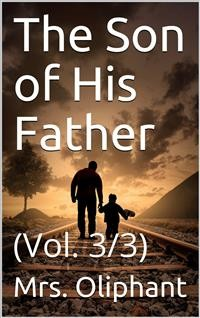Cover The Son of His Father; vol. 3/3