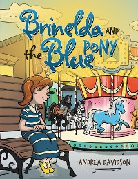 Cover Brinelda and the Blue Pony