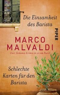 Cover Die Einsamkeit des Barista / Schlechte Karten für den Barista