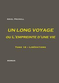 Cover UN LONG VOYAGE ou L'empreinte d'une vie - Tome 16