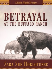 Cover Betrayal at the Buffalo Ranch
