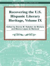 Cover Recovering the U. S. Hispanic Literary Heritage, Volume IX