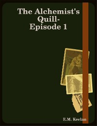 Cover The Alchemist's Quill-Episode 1