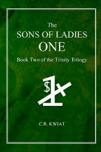 Cover The Sons of Ladies One: Book Two of the Trinity Trilogy