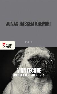 Cover Montecore, ein Tiger auf zwei Beinen