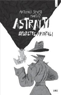 Cover Astratti - Operette Amorali
