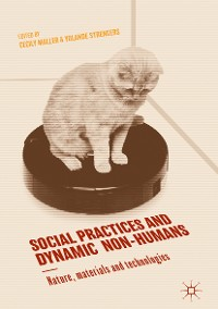 Cover Social Practices and Dynamic Non-Humans