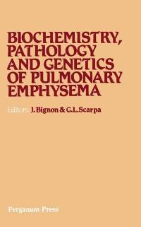 Cover Biochemistry, Pathology and Genetics of Pulmonary Emphysema