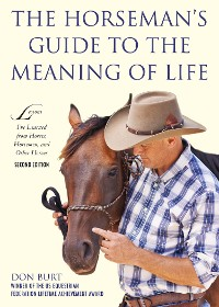 Cover The Horseman's Guide to the Meaning of Life