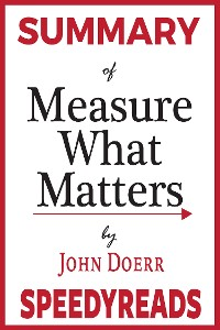 Cover Summary of Measure What Matters