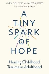 Cover A Tiny Spark of Hope