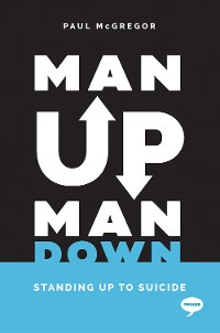 Cover Man Up, Man Down