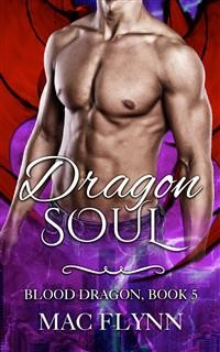Cover Dragon Soul: Blood Dragon, Book 5 (Vampire Dragon Shifter Romance)
