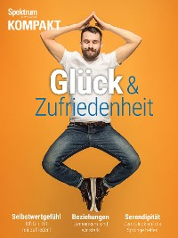 Cover Spektrum Kompakt - Glück & Zufriedenheit