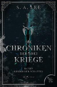 Cover Die Chroniken der drei Kriege