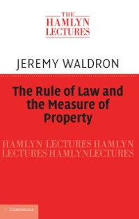 Cover Rule of Law and the Measure of Property