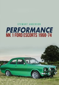 Cover Performance Mk 1 Ford Escorts 1968-74