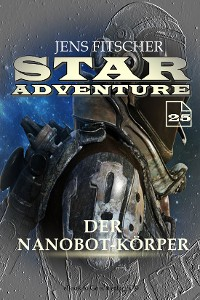 Cover Der Nanobot-Körper (STAR ADVENTURE 25)