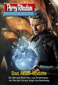 Cover Perry Rhodan 3089: Das Atlan-Update