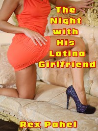 Cover The Night with His Latina Girlfriend