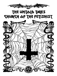Cover The Untold Tales of the Church of the Fetishist