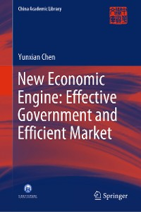 Cover New Economic Engine: Effective Government and Efficient Market