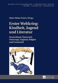 Cover Erster Weltkrieg: Kindheit, Jugend und Literatur
