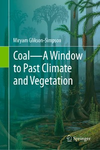 Cover Coal—A Window to Past Climate and Vegetation