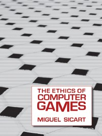 Cover The Ethics of Computer Games
