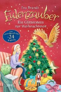 Cover Eulenzauber. Ein Glitzerstern zur Weihnachtszeit