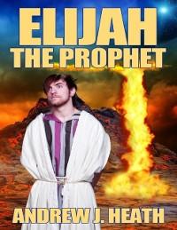 Cover Elijah, the Prophet