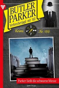 Cover Butler Parker 186 – Kriminalroman