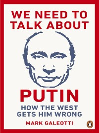 Cover We Need to Talk About Putin