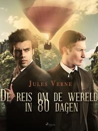 Cover De reis om de wereld in 80 dagen