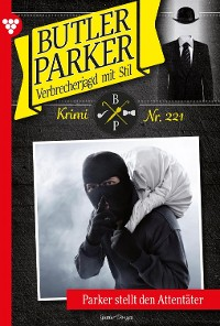 Cover Butler Parker 221 – Kriminalroman