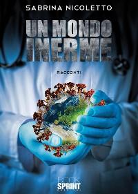 Cover Un mondo inerme
