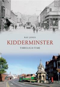 Cover Kidderminster Through Time