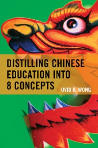 Cover Distilling Chinese Education into 8 Concepts