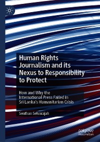 Cover Human Rights Journalism and its Nexus to Responsibility to Protect