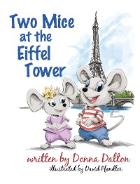 Cover Two Mice at the Eiffel Tower