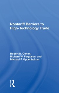 Cover Nontariff Barriers To High-technology Trade