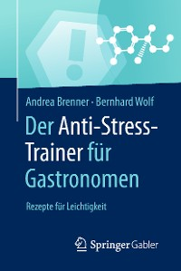 Cover Der Anti-Stress-Trainer für Gastronomen
