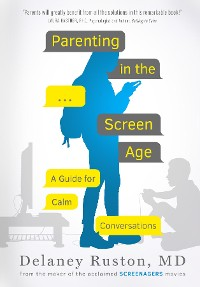 Cover Parenting in the Screen Age