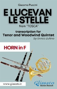 Cover E lucevan le stelle - Tenor & Woodwind Quintet (Horn in F part)