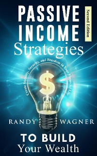 Cover Passive Income Strategies to Build Your Wealth